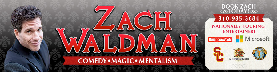 – Los Angeles Magician For Private Parties and Corporate Entertainment – Zach Waldman