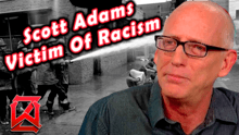 Scott Adams Fired for Being White