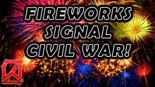 Fireworks Signal Civil War